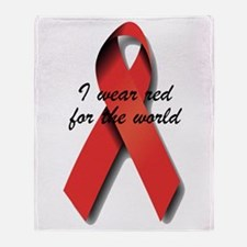I Wear Red For The World. Throw Blanket