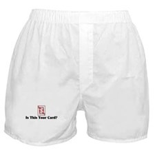 """Your Card"" Boxer Shorts"