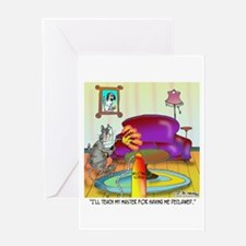 Teach Master For Having Cat Declawed Greeting Card