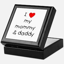 I love my mommy & daddy Keepsake Box