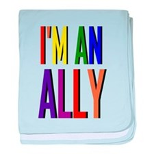 I'm an Ally baby blanket