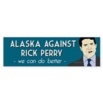 Alaska Against Rick Perry bumper sticker