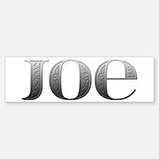 Joe Carved Metal Bumper Bumper Bumper Sticker
