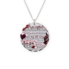 Twilight Quotes Necklace Circle Charm