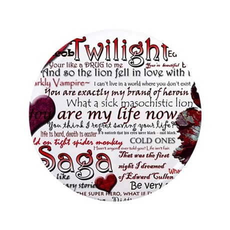 "Twilight Quotes 3.5"" Button (100 pack)"