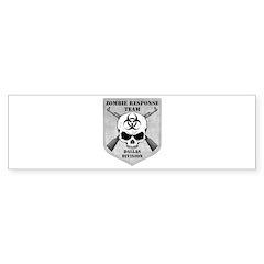 Zombie Response Team: Dallas Division Bumper Sticker
