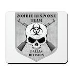 Zombie Response Team: Dallas Division Mousepad