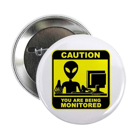 """Caution! you are being monito 2.25"""" Button (100 pa"""