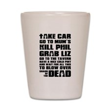 Shaun of the Dead Take Car ... Shot Glass