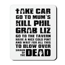 Shaun of the Dead Take Car ... Mousepad
