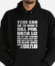 Shaun of the Dead Take Car ... Hoodie