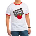 Fun 5th Grade Teacher Gift Ringer T