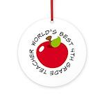 World's Best 4th Grade Teacher Gift Ornament (Roun