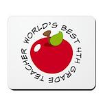 World's Best 4th Grade Teacher Gift Mousepad