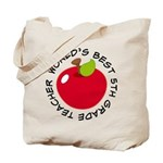 Worlds Best 5th Grade Teacher Tote Bag
