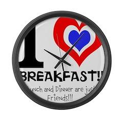 I love Breakfast Large Wall Clock