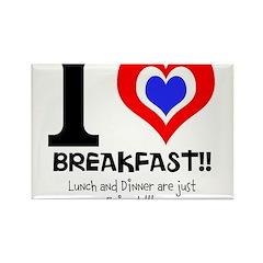 I love Breakfast Rectangle Magnet