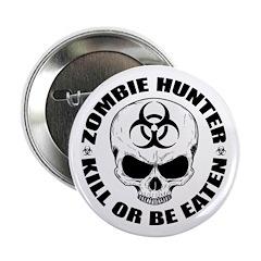 "Zombie Hunter 4 2.25"" Button"