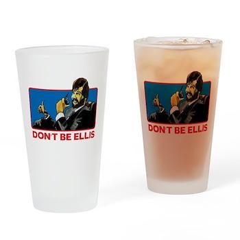 Don't Be Ellis Drinking Glass