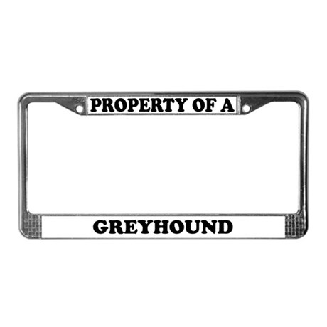 Property Of A Greyhound License Plate Frame