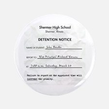 """'Breakfast Club Detention' 3.5"""" Button"""