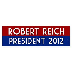 Robert Reich for President 2012 sticker
