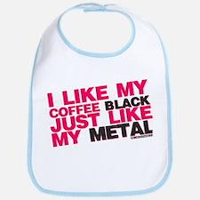 I Like My Coffee Black Just Like My Metal Bib
