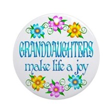 Granddaughter Joy Ornament (Round)