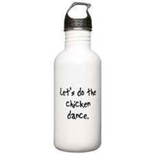 do the chicken dance Water Bottle