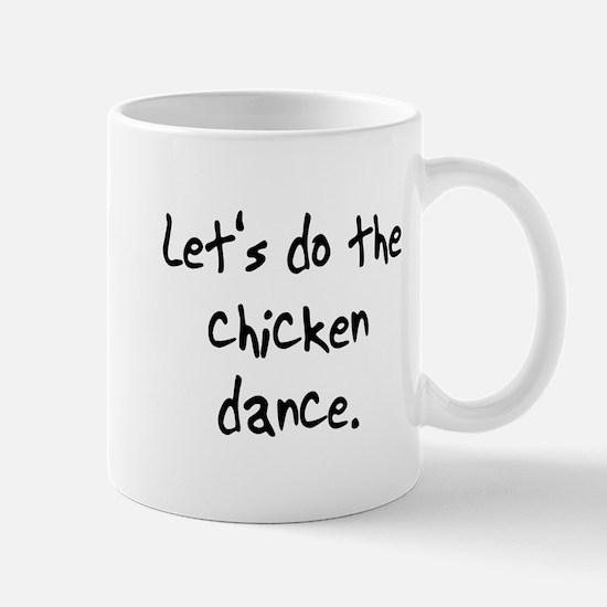 do the chicken dance Mug