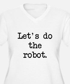 let's do the robot T-Shirt