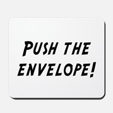 push the envelope Mousepad