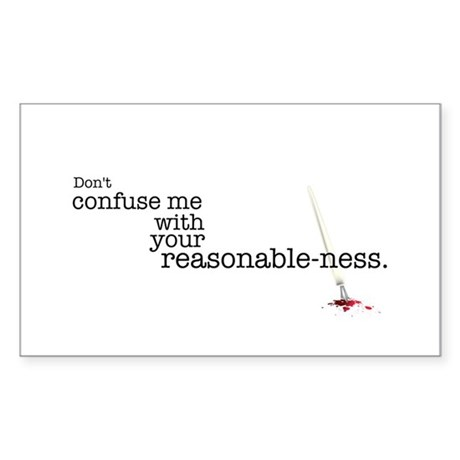 Reasonable-ness Sticker (Rectangle)