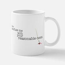Reasonable-ness Mug