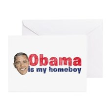 Obama Is My Homeboy 2 Greeting Cards (Pk of 10)