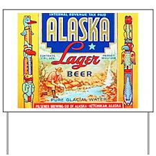 Alaska Beer Label 1 Yard Sign