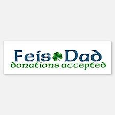 Feis Dad Irish Dance Bumper Bumper Bumper Sticker