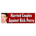 Married Couples Against Rick Perry bumper sticker