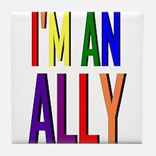 I'm an Ally Tile Coaster