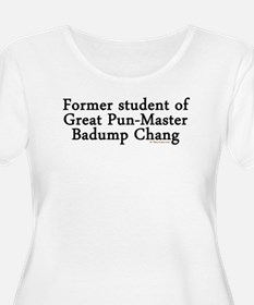 Former Student of GPM Badump Chang W+ Scoop Neck T