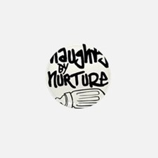 Naughty by Nurture Mini Button
