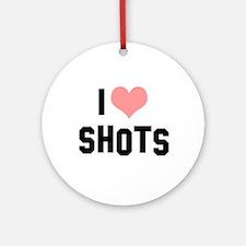 I heart Shots Ornament (Round)