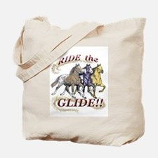 RIDE THE GLIDE! Tote Bag
