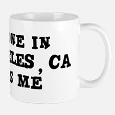 Someone in Los Angeles Mug