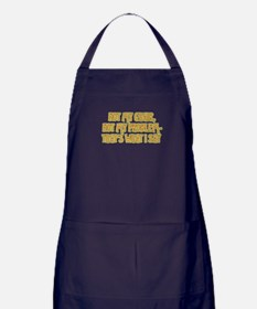 Not My Chair Apron (dark)
