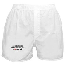 Someone in Long Beach Boxer Shorts