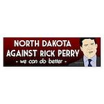 North Dakota Against Rick Perry bumper sticker