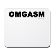 OMGASM Mousepad