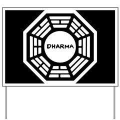 Dharma Initiative Yard Sign