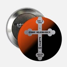 """In Memory Of Cody 2.25"""" Button"""